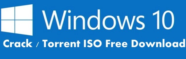 Windows 10 Crack Torrent ISO Free Download