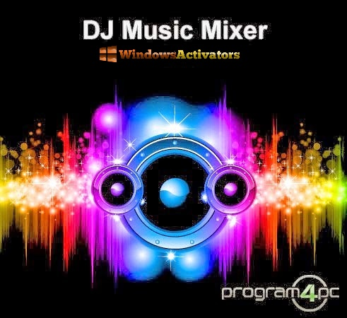 Program4Pc DJ Music Mixer 2020 crack