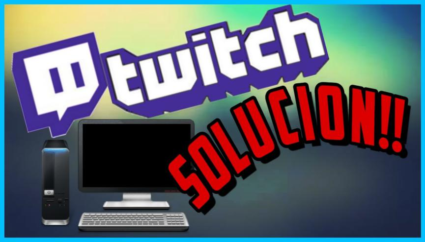 Twitch no Carga: 6 TRUCOS para que vuelva a funcionar en