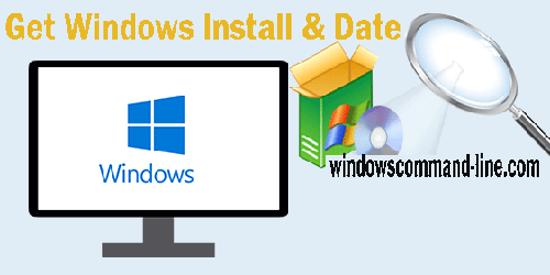 How to Get Windows Install Date & Time