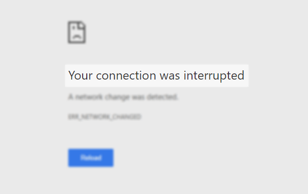 your connection was interrupted