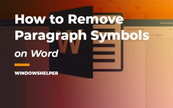 how to get rid of paragraph symbol in word
