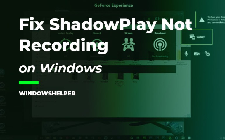 shadowplay not recording
