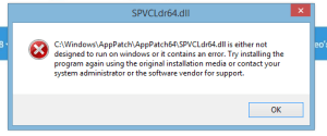 SPVCLdr64.dll Error PVCLdr64.dll is not designed to run on windows PVCLdr64.dll
