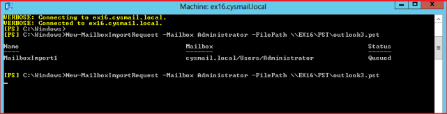 New-MailboxImportRequest In Exchange 2010 – Import PST to Mailbox via PowerShell Command
