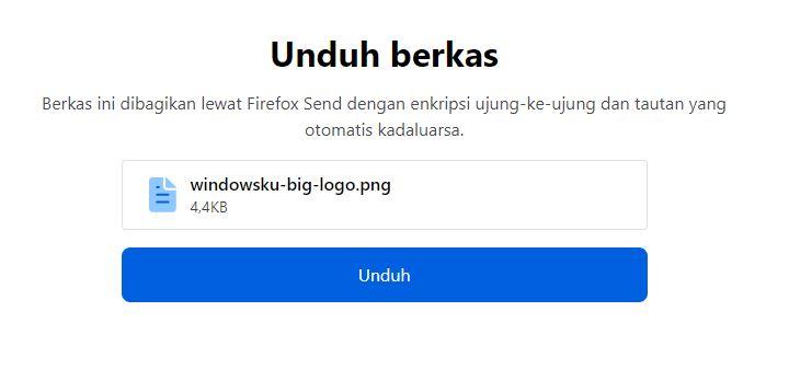 Mengunduh File Yang Dibagikan Firefox Send