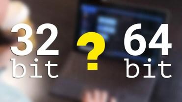Find 32bit or 64bit featured