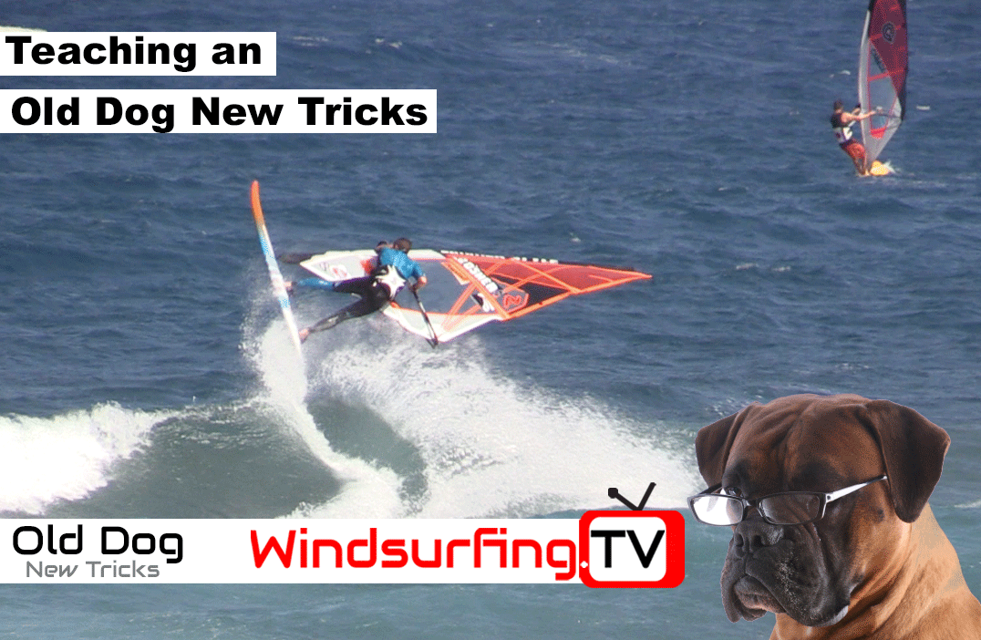 Teaching an Old Dog New Tricks – Shifty – Windsurfing TV