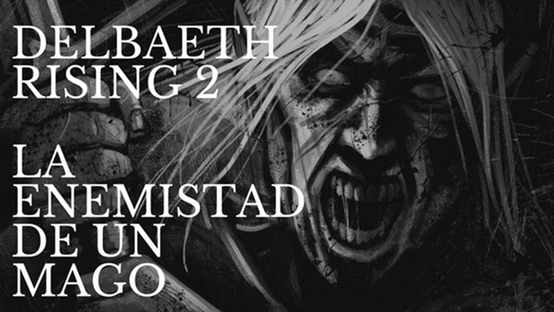 Delbaeth Rising 2