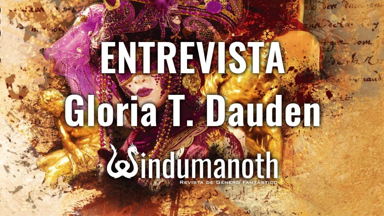 Entrevista a Gloria T. Dauden