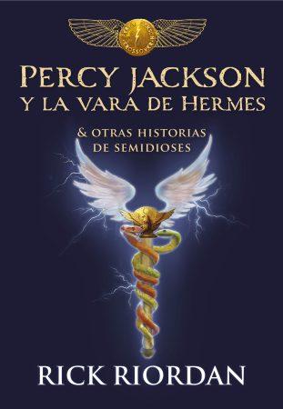 La Vara de Hermes y Otras Historias de Semidioses
