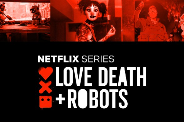 Love, Death & Robots
