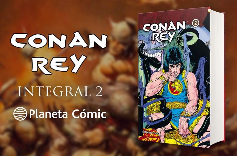 Conan Rey Integral 2