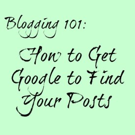 How to Get Google to Find Your Posts
