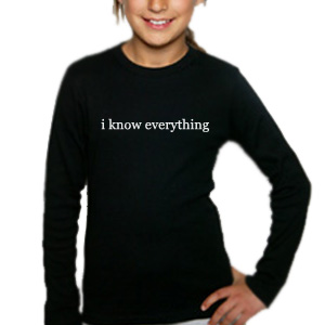 I know everything tee
