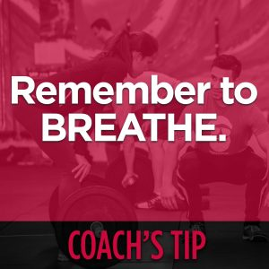 Coach's Tip: Remember To Breathe!