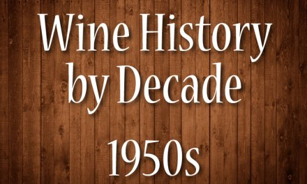 Wine History by Decade: 1950s