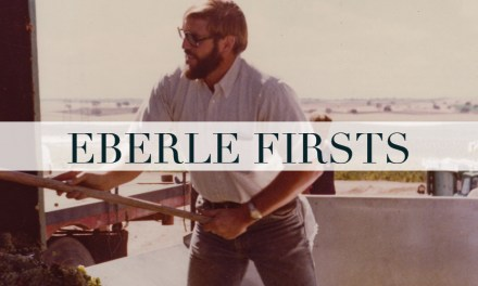 Eberle Firsts at Eberle Winery