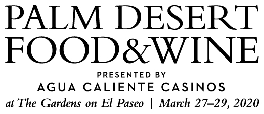 10th annual Palm Desert Food & Wine