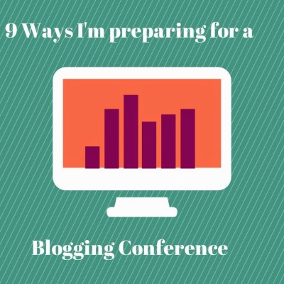 9 Ways I'm Preparing for a Blog Conference