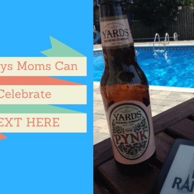 8 Ways Moms Can Celebrate Back to School
