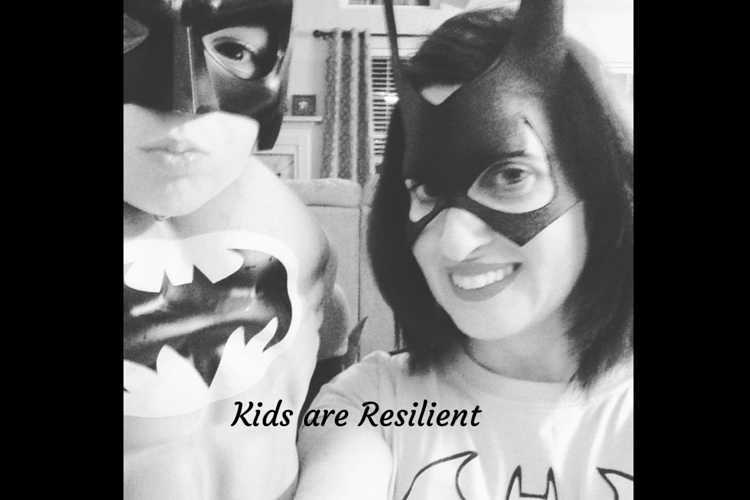 Kids are resilient even when we don't think they are.