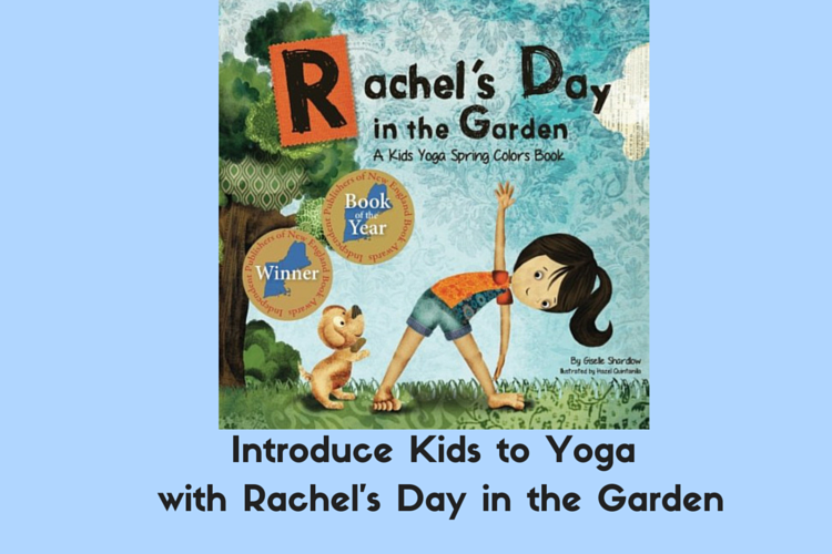 Introduce Kids to Yoga with Rachel's Day in the Garden