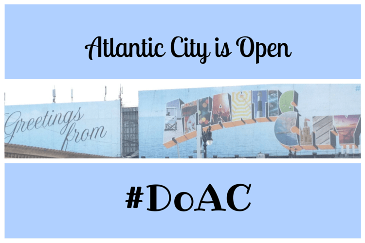 Atlantic City is open and there are so many ways that you can #DoAC.