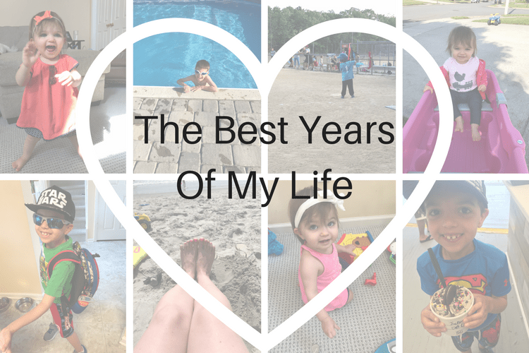 the best years of my life.