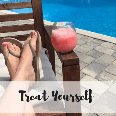 Treat Yourself – Summer is Half Way Over