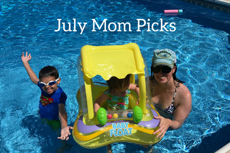 July Mom picks