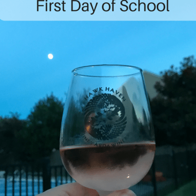 First Day of School Wine Pairings for Moms