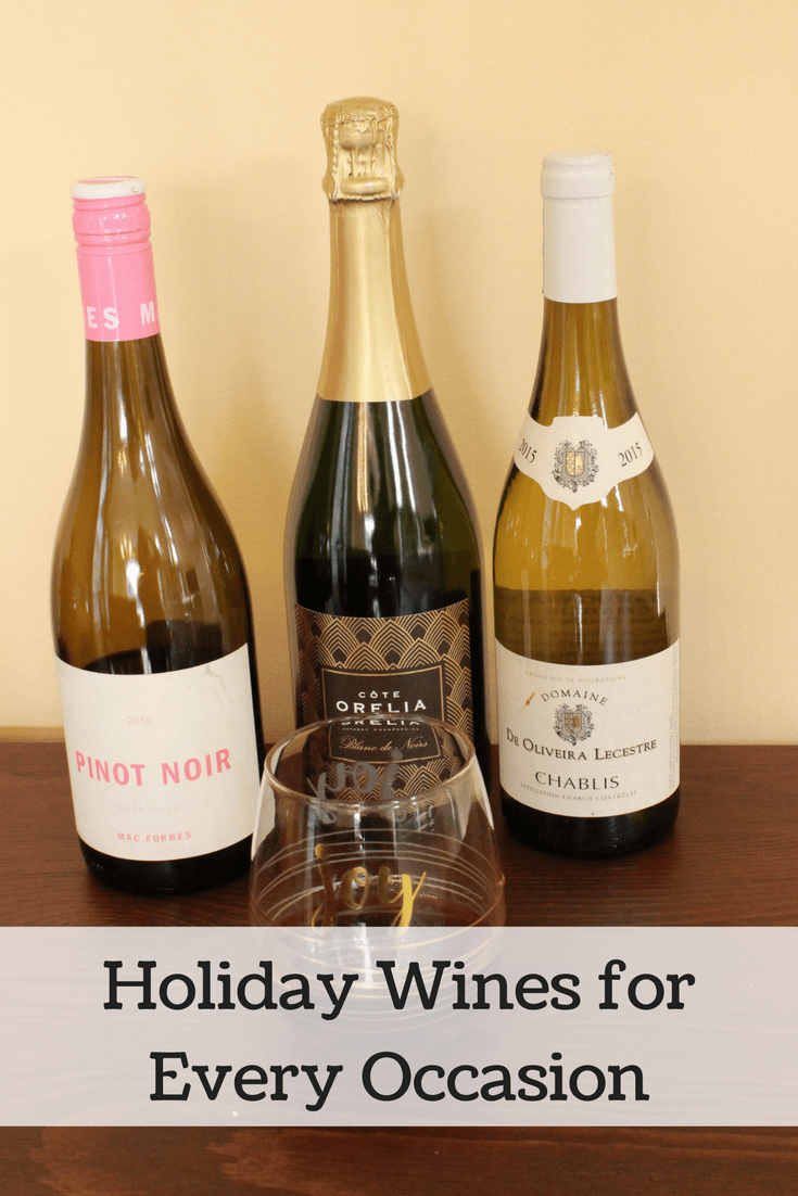Holiday wines for every occasion