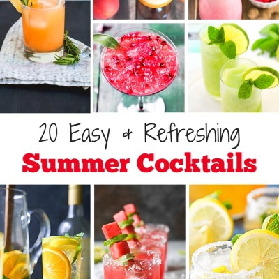 20 Easy and Refreshing Summer Cocktails