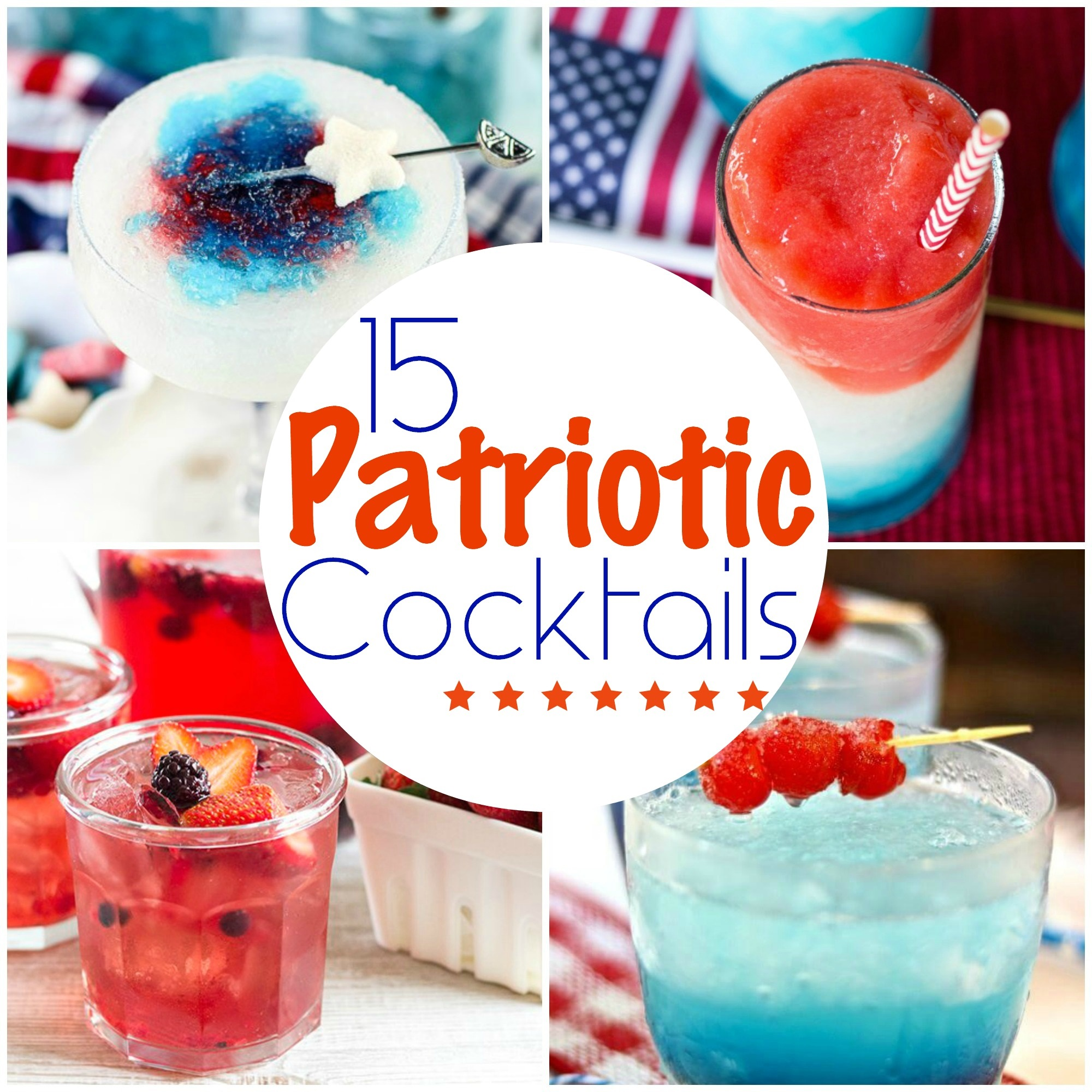 15 Patriotic Cocktails. Red, White and Blue Cocktails for Memorial Day, 4th of July or Labor Day