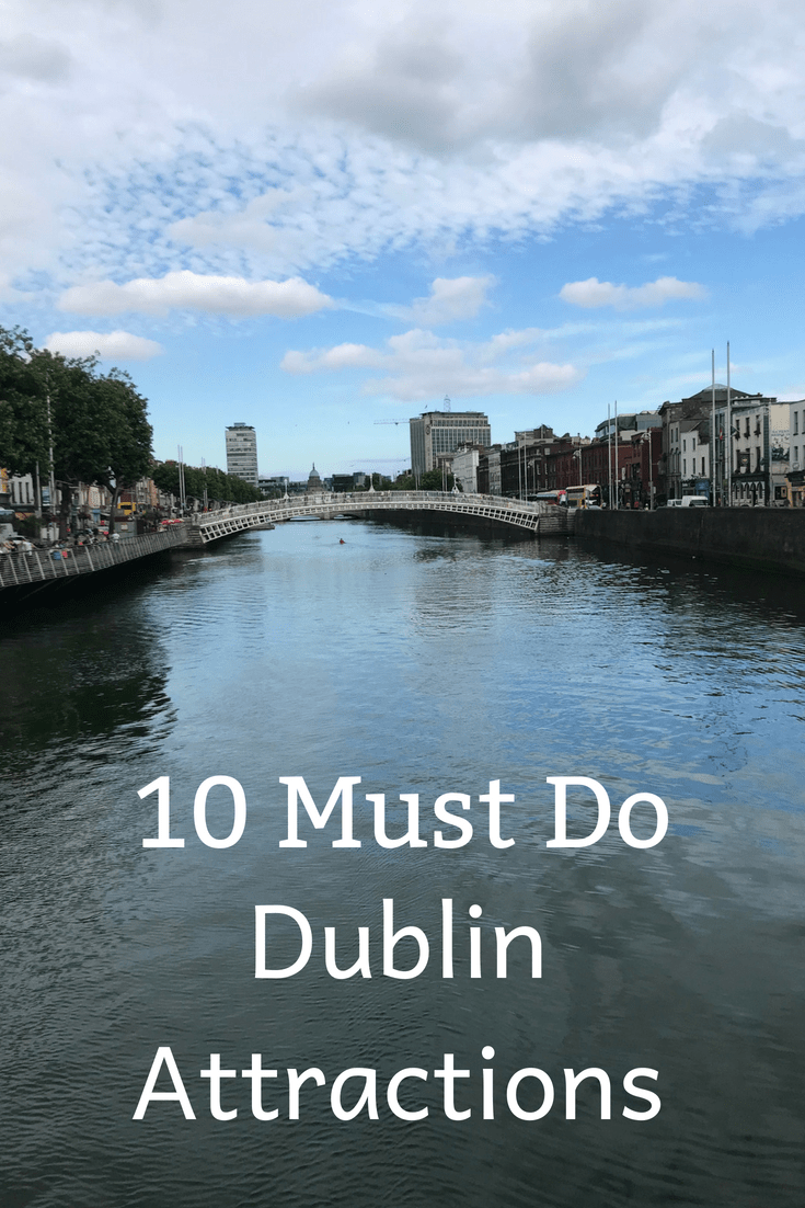 10 Must Do Dublin Attractions