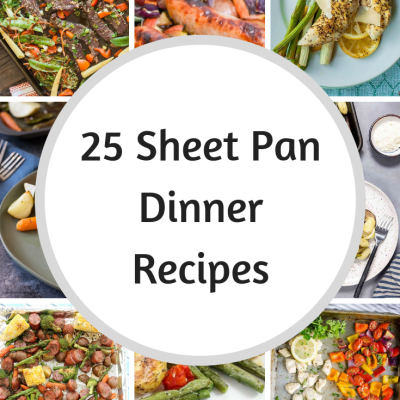 25 Sheet Pan Dinners