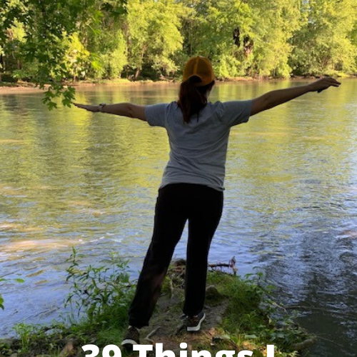 39 Things I Know at 39