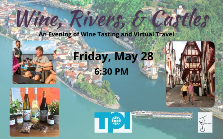 Wine, Rivers, & Castles