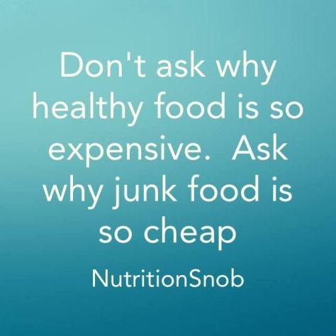 Junk Food is Cheap for a Reason