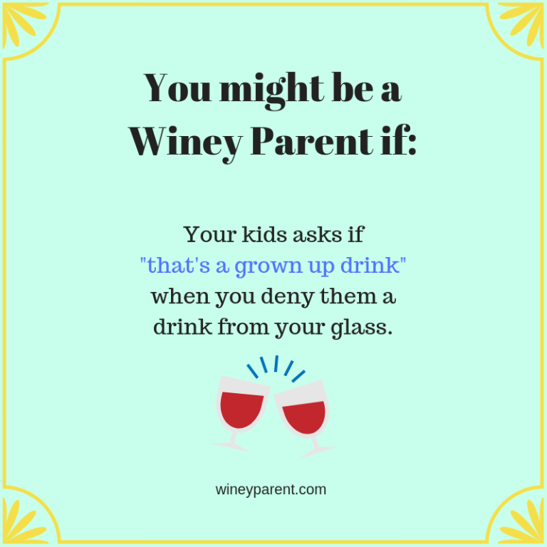 You might be a Winey Parent if_2