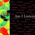 Am I Listening?