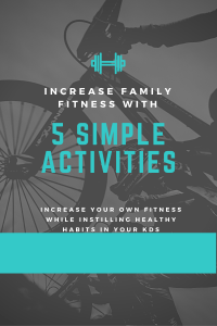 5 Family Activities to Increase Fitness