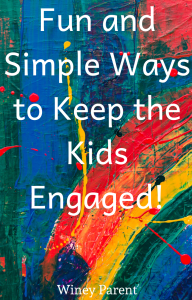 Simple Ways to Engage Kids at Home