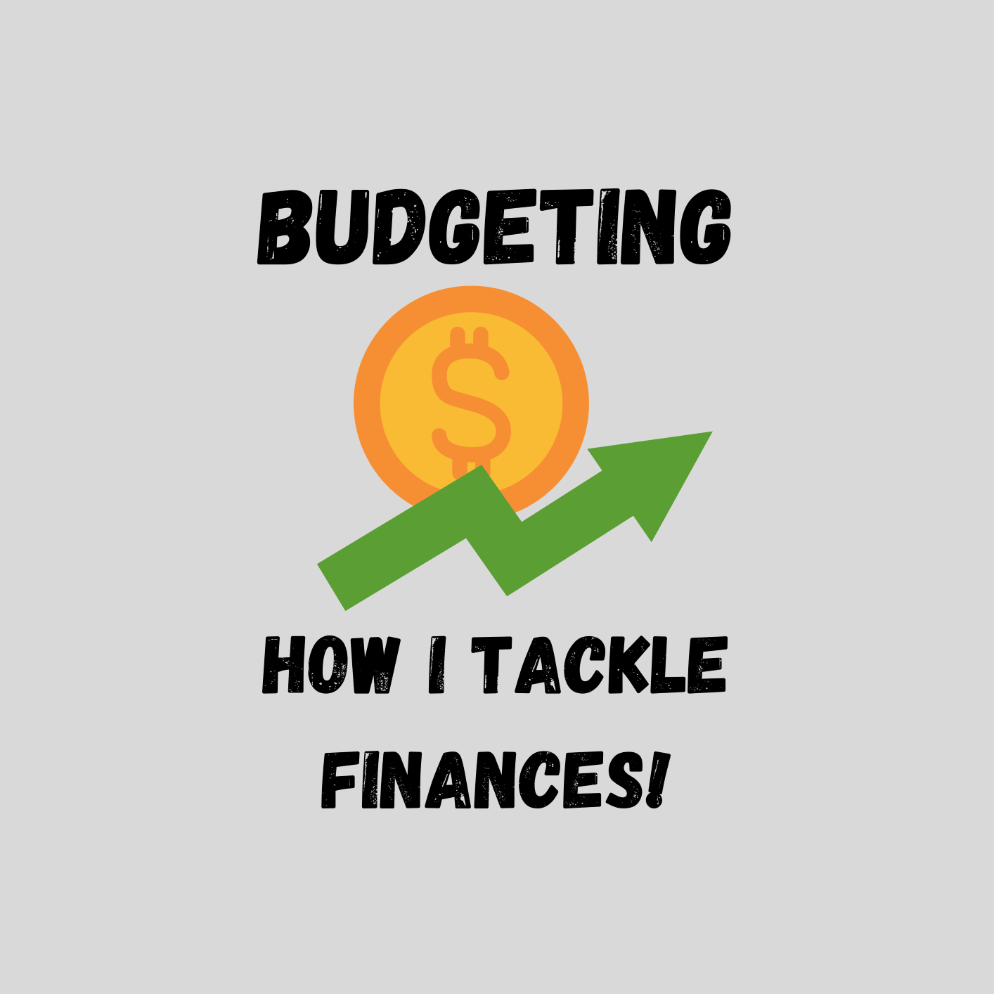 Budgeting and How You Can Tackle It
