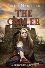 The Caller by Juliet Marillier -- In the final book of the Shadowfell trilogy, Neryn, the rebels, and the Good Folk must work together to survive their final confrontation with King Keldec.