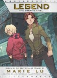 Legend: The Graphic Novel -- Teens June, a military prodigy born into wealth, and Day, a criminal from the slums, are brought together and face plague, war, and a powerful, common enemy.