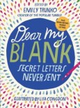 Dear my blank : secret letters never sent