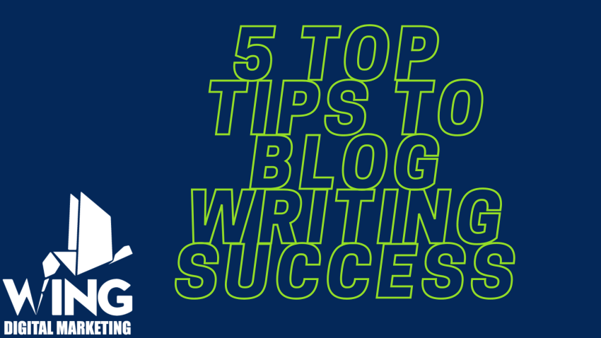 5 top tips to blogwriting success