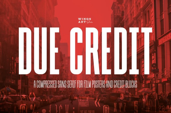 Due Credit: The Movie Poster Font by Wing's Art Studio